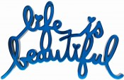Life Is Beautiful (blue)