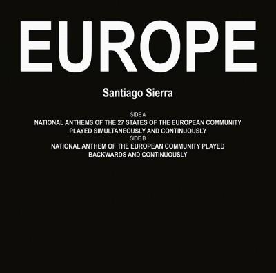 Europe von Santiago Sierra