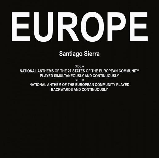 Santiago Sierra, Europe, 2009