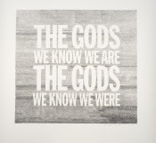 The Gods we Know we Are