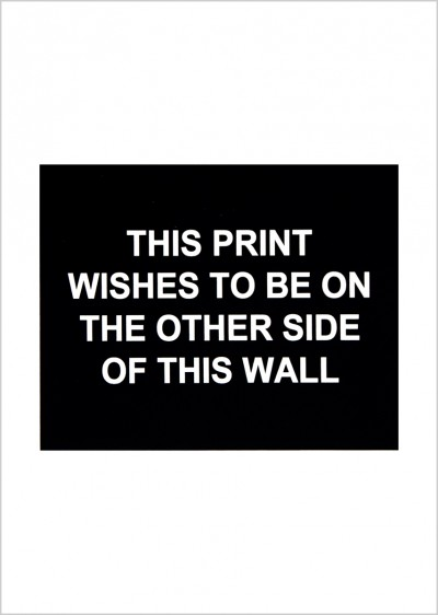This print wishes to be on the other side of this wall von Laure Prouvost