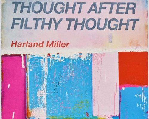 Thought After Filthy Thought von Harland Miller