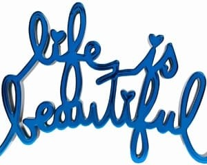 Life Is Beautiful (blue) von Mr. Brainwash