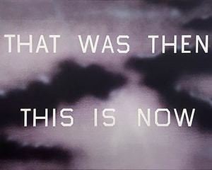 That Was Then This Is Now von Ed Ruscha