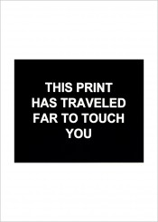 This print has traveled far to touch you