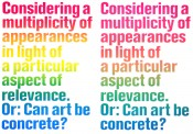 Considering a Multiplicity of Appearances in Light of a particular Aspect of Relevance, Or: Can Art be concrete?