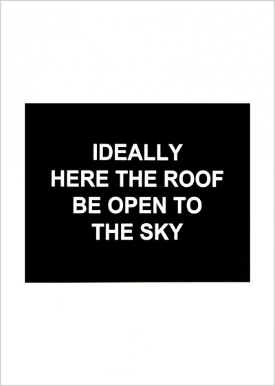 Ideally here the roof be open to the sky von Laure Prouvost